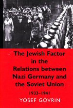 The Jewish Factor in the Relations Between Nazi Germany and the Soviet Union