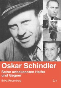 Oskar Schindler - Seine unbekannten Helfer und Gegner