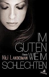 Nili Landesman - Im Guten wie im Schlechten
