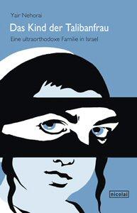 Yair Nehorai - Das Kind der Talibanfrau