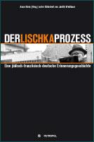 Der Lischka Prozess
