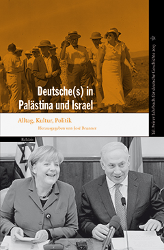 Deutsche(s) in Palästina und Israel
