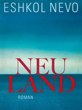 Eshkol Nevo: Neuland
