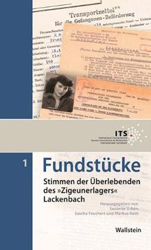 """Stimmen der Überlebenden des """"Zigeunerlagers"""" Lackenbach"""