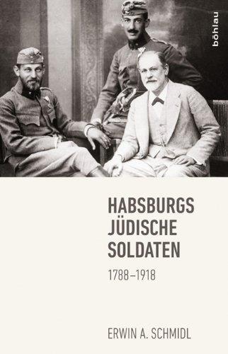 Habsburgs jüdische Soldaten: 1788-1918