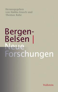 Bergen Belsen - Neue Forschungen