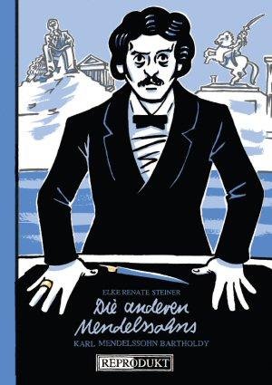 Die anderen Mendelssohns: Karl Mendelssohn Bartholdy