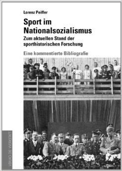 Lorenz Pfeiffer: Sport im Nationalsozialismus