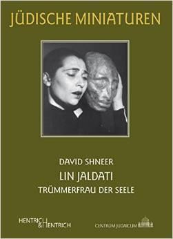 Lin Jaldati - Trümmerfrau der Seele