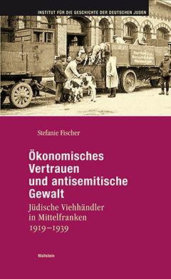 Jüdische Viehhändler in Mittelfranken 1919-1939