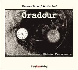 Oradour - Geschichte eines Massakers