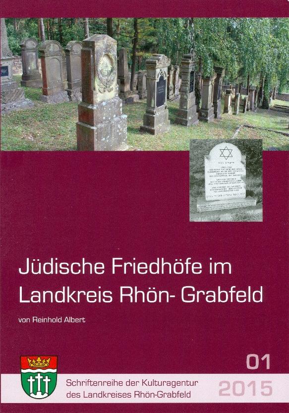Jüdische Friedhöfe im Landkreis Rhön-Grabfeld